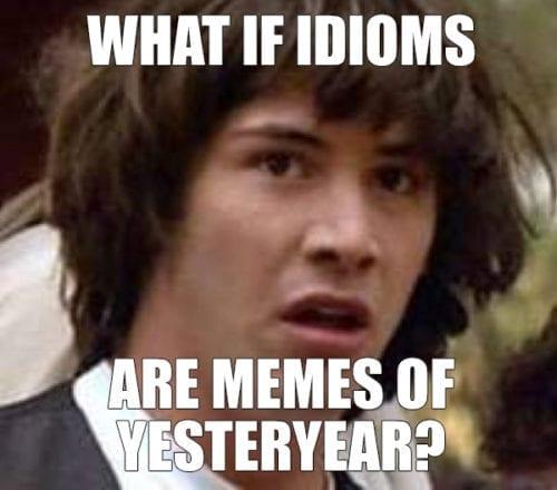 English Idioms meme