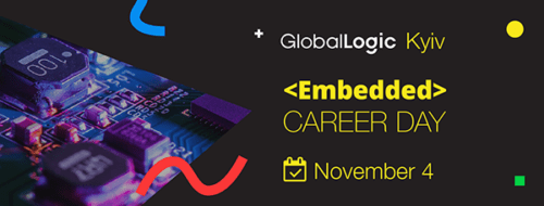 GlobalLogic Embedded Career Day