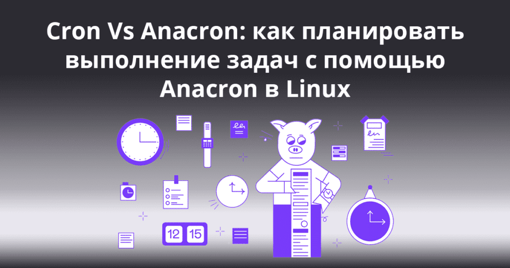 Cron-Vs-Anacron-How-to-Schedule-Jobs-Using-Anacron-on-Linux